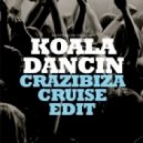 Oliver Heldens Vs Robyn - Koala Dancing (Crazibiza Cruise Edit)