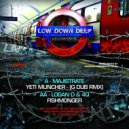 Majistrate - Yeti Muncher (G Dub Remix)