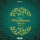 Midn8Runner - Nothing To Loose (Original Mix)