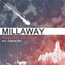 Millaway - Abandon All Hope (Original Mix)
