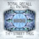 Total Recall - All Knowing (Original mix)