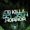 Sub Killaz - Horror (Original mix)