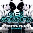 Alex Gaudino - Destination Calabria (Older Grand 5k Bootleg)