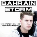 Johnny Bailo - Bahrain Storm
