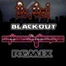 Dr. Ozi - Blackout (OmegaMode Remix)