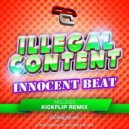 ilLegal Content - Innocent Beat (Stake remix)