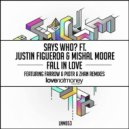 Mishal Moore, Says Who?, Justin Figueroa - Fall In Love