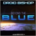 Droid Bishop Ft. Sam Sparro - Out Of My Mind