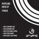 Peppelino - Enter (Urig & Dice Remix)