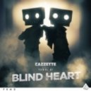 Cazzette feat. Terri B! - Blind Heart (Extended Mix)