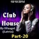 SVnagel - Club House  part-20 ()