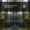 Organikismness - Between The Eyes
