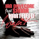 Ian Davecore feat. Sanna Hartfield - I Wasn\'t (Extended Mix)