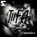 Tiifa - Fanatics (Fua Traxx Remix)