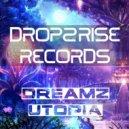 Dreamz - Utopia (Original Mix)