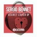 Sergio Bennet - Secret Lover (Original Mix)