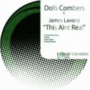 Dolls Combers, James Lavonz - This Aint Real
