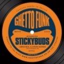 Stickybuds - Been Real (Original mix)