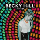 Becky Hill - Losing (GRADES Remix)