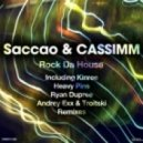 Saccao & CASSIMM - Rock Da House (Ryan Dupree Remix)