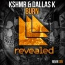 KSHMR & DallasK - Burn (Merzo & Olly James Remix) (Merzo & Olly James Remix)