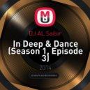 DJ AL Sailor - In Deep & Dance (Season 1, Episode 3)