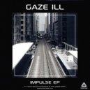 Gaze Ill - Impulse (Original mix)