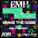Daniel Tek vs. Matthew Bee feat. Ary Fashion - Gimme The Noise (EMH Club Remix)