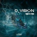 D-Vision - Back In Time (Original mix)