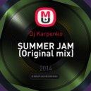 Dj Karpenko - SUMMER JAM (Original mix)
