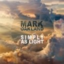 Mark Oakland - Simply As Light (Original mix)