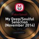 Fabio Salvati - My Deep/Soulful Selection (November 2014)