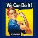 UUSVAN - We Can Do It! \'Swing\' ()
