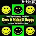 Seth Vogt feat. Goldillox - Does It Make U Happy (Original Mix)