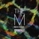 The M Machine - Just Like (Original Mix)