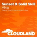 Sunset & Solid Skill - Alive (Artra & Holland Remix)