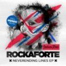 Rockaforte - Not Yours, Not Mine