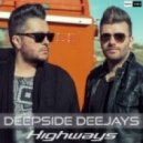 Deepside Deejays - Highways (Extended Mix)