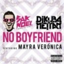 Sak Noel & DJ Kuba & Neitan feat. Mayra Veronica - No Boyfriend (Extended Vocal Mix)