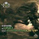 2Stars - Alaskan Dub
