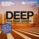DJ Favorite & DJ Kristina Mailana - Deep House Sessions 003 (PODCAST)