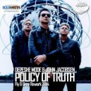 Depeche Mode & John Jacobsen -  Policy of Truth (Fly & Grey Edit 2014)