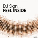 DJ Sign - Feel Inside (Original Mix)