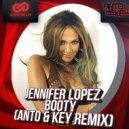 Jennifer Lopez  - Booty  (Anto & Key Remix)