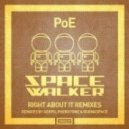 PoE - Right About It (Revisited)