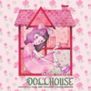 Melanie Martinez - Dollhouse (Treasure Fingers H.O.U.S.E Mix)