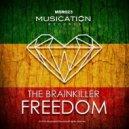 The Brainkiller - Freedom (Original Mix)