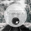 Massive Moloko - Dark Side (Daniel Sallay Remix)