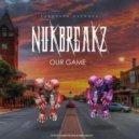 NuKBreakZ - Our Game (original mix)