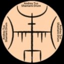 AndreyTus - Shamans Drum vol 44